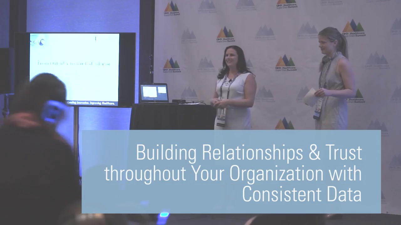 Building Relationships & Trust throughout Your Organization with Consistent Data