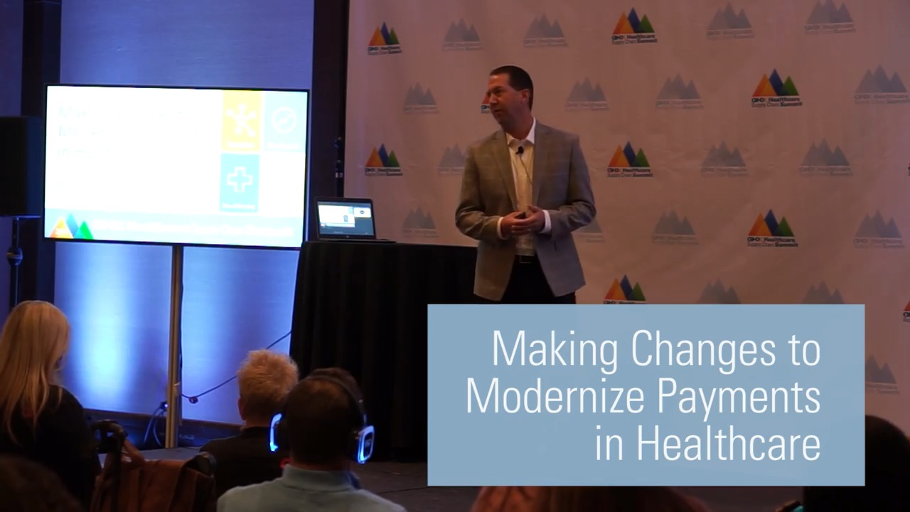 Making Changes to Modernize Payments in Healthcare